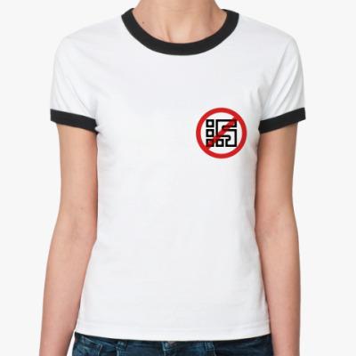 Женская футболка Ringer-T STOP tv ZAO