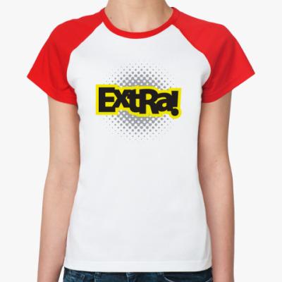 Женская футболка реглан ExtRa