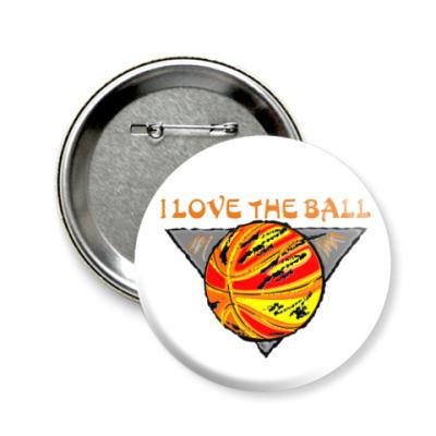 Значок 58мм I Love The Ball
