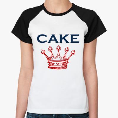 Женская футболка реглан Cake