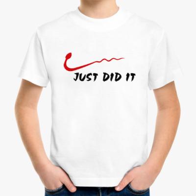 Детская футболка Просто сделал это