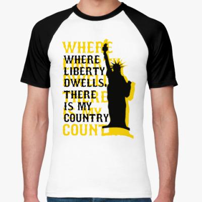 Футболка реглан Liberty dwells