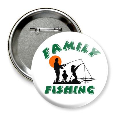 Значок 75мм Семейная рыбалка