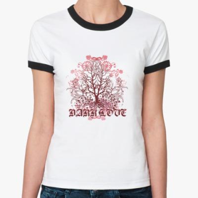Женская футболка Ringer-T Dark Love