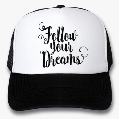 Кепка-тракер Follow your dreams