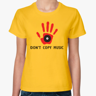 Женская футболка Dont Copy Music