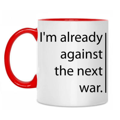 Кружка 'Against the next war'