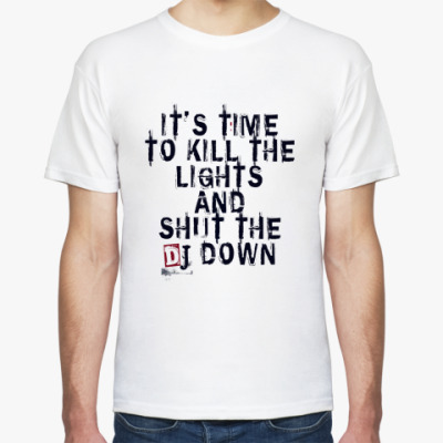 Футболка Shut the DJ