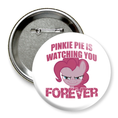 Значок 75мм Пинки Пай наблюдает за тобой