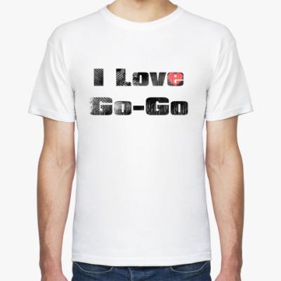Футболка I Love Go-Go