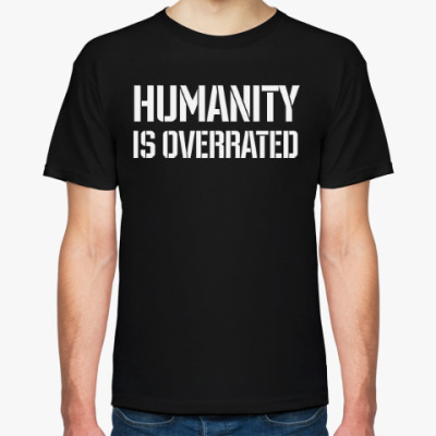 Футболка Humanity is overrated