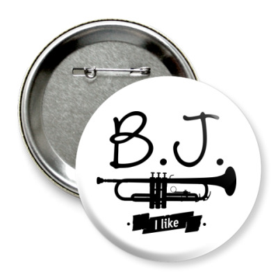 """Значок 75мм """"B.J. I like"""""""