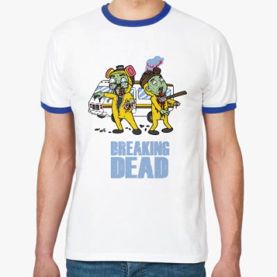 Футболка Ringer-T Breaking Dead
