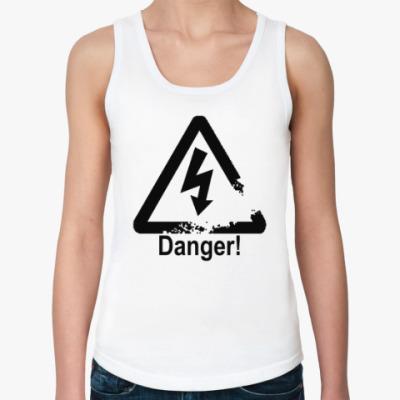 Женская майка Danger - Опасность