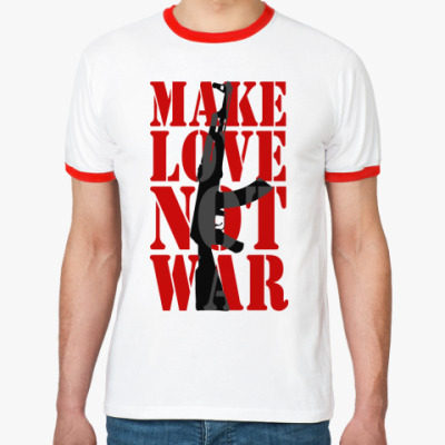 Футболка Ringer-T Make LOVE not war
