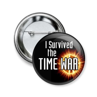 Значок 50мм Time War