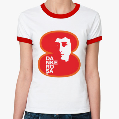 Женская футболка Ringer-T  8 марта Danke Rosa 1