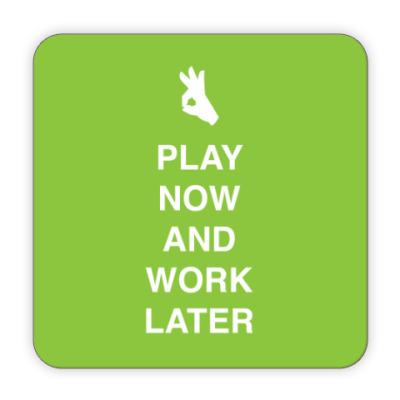 Костер (подставка под кружку) Play now and work later