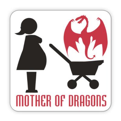 Костер (подставка под кружку) Мать драконов