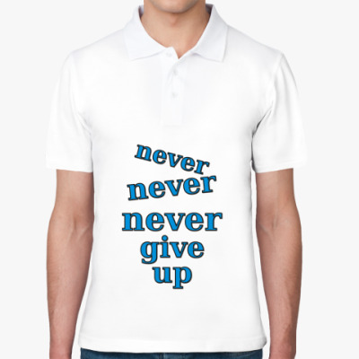 Рубашка поло Never give up