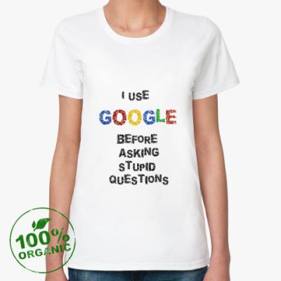 Женская футболка из органик-хлопка I use Google