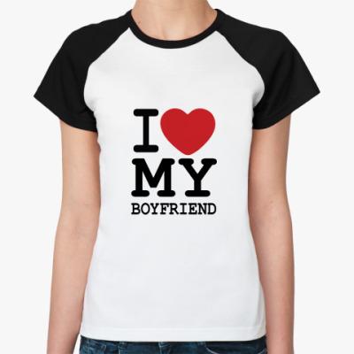 Женская футболка реглан I Love My Boy