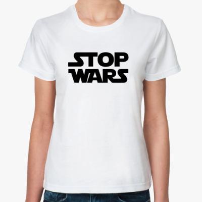 Классическая футболка Stop Wars
