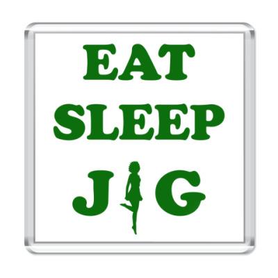 Магнит Eat. Sleep. Jig