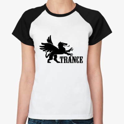 Женская футболка реглан TRANCE