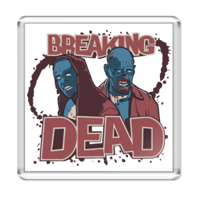 Магнит Breaking Bad - Walking Dead