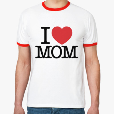 Футболка Ringer-T   Я Люблю Маму