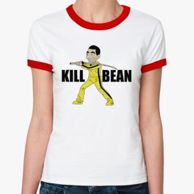 Женская футболка Ringer-T Kill Bean