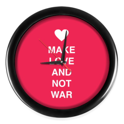 Настенные часы Make love and not war