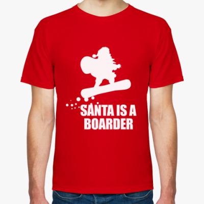 Футболка Santa is a boarder!