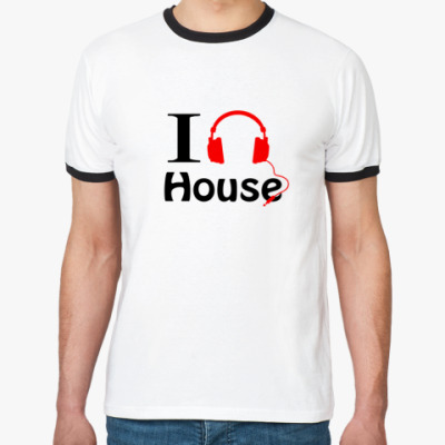 Футболка Ringer-T I love house music