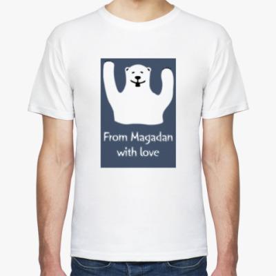 Футболка From Magadan with love