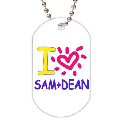 Жетон dog-tag Supernatural - I love Dean+Sam
