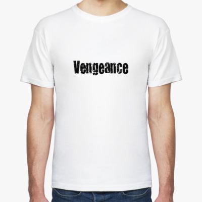 Футболка vengeance