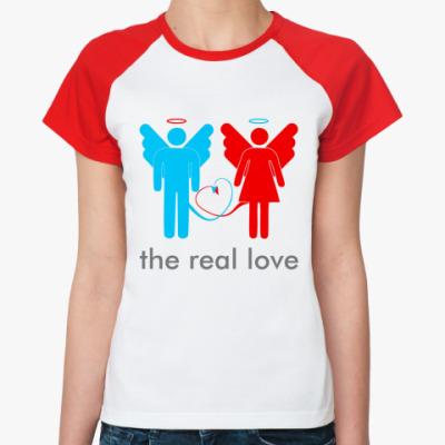 Женская футболка реглан The real love