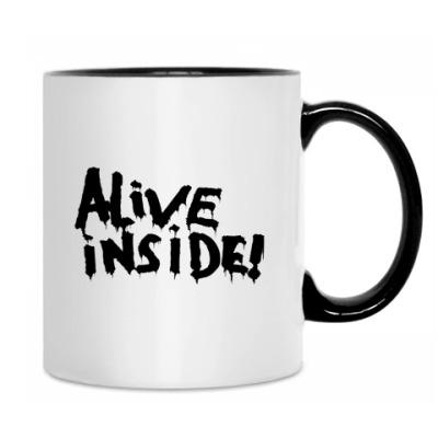 Alive inside!
