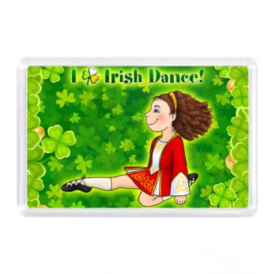 Магнит I love Irish Dance!