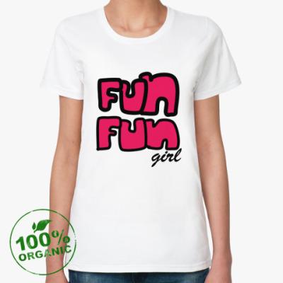 Женская футболка из органик-хлопка FUN FUN girl