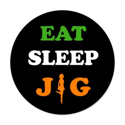 Виниловые наклейки Eat, sleep, jig