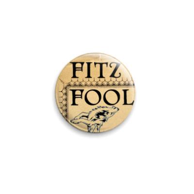 Значок 25мм  Fitz/Fool