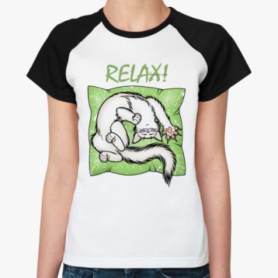 Женская футболка реглан 'Расслабься!'