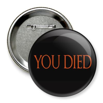 Значок 75мм Dark souls: 'You died'