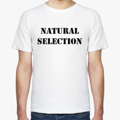 Футболка Natural Selection
