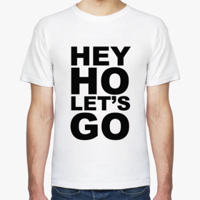 Футболка HEY HO LET'S GO