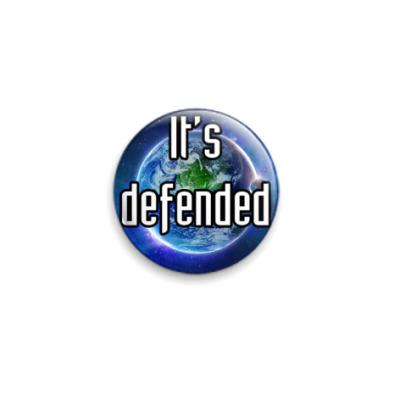 Значок 25мм It's defended