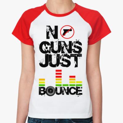 Женская футболка реглан No Guns  Ж(б/к)